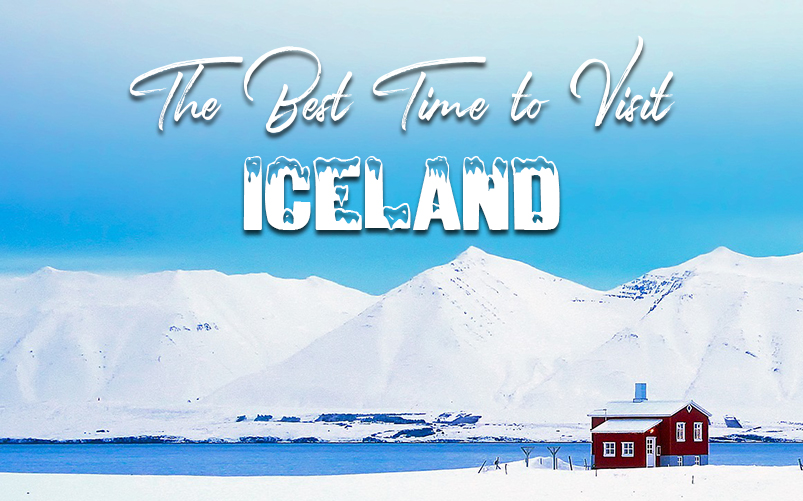The Best Time to Visit Iceland