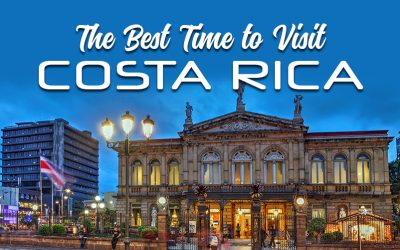 The Best Time to Visit Costa Rica