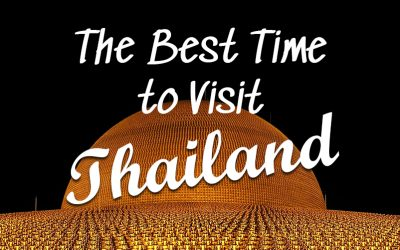 The Best Time to Visit Thailand